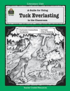 A Guide to Using Tuck Everlasting in the Classroom