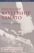 "Requiem for Battleship ""Yamato"""