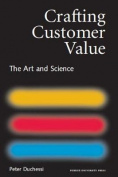 Crafting Customer Value