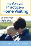 The Art and Practice of Home Visiting