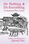 Do Nothing & Do Everything