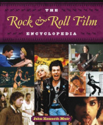 The Rock and Roll Film Encyclopedia