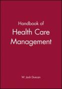 Handbook for Health Care Management