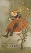 The Legend of Rosepetal