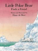 Little Polar Bear Finds a Friend P