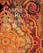 The Carpets and Rugs of Europe and America