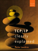 TCP/IP Clearly Explained
