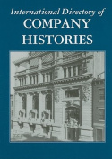 International Directory of Company Histories, Volume 103