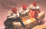 From Your Ice-Cream Maker