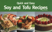 Quick and Easy Soy and Tofu Recipes