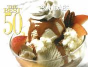 Best 50 Sundae Recipes