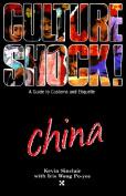 Culture Shock! China