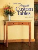 Making Elegant Custom Tables