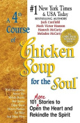 A Fourth Course of Chicken Soup for the Soul