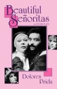 Beautiful Seoritas & Other Plays