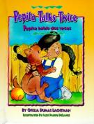 Pepita Talks Twice/Pepita Habla DOS Veces [Spanish]
