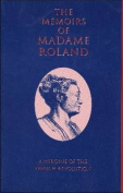 The Memoirs of Madame Roland