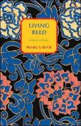 Living Reed: A Novel of Korea