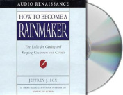 How to Become a Rainmaker [Audio]