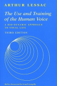 The Use and Training of the Human Voice