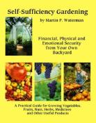 Self-Sufficiency Gardening