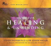 Music for Healing and Unwinding [Audio]