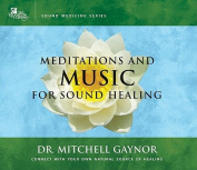 Meditations and Music for Sound Healing [Audio]