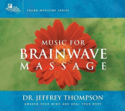 Music for Brainwave Massage [Audio]