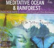 Meditative Ocean & Rainforest [Audio]