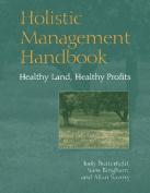Holistic Management Handbook
