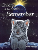 Children of the Earth...Remembered