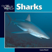 Sharks (Our Wild World S.)