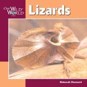 Lizards (Our Wild World S.)