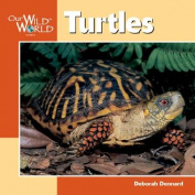 Turtles (Our Wild World S.)