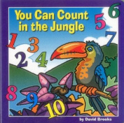 You Can Count in the Jungle [Board book]