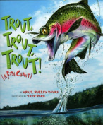 Trout, Trout, Trout!