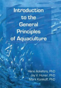 Introduction to the General Principles of Aquaculture
