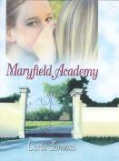 Maryfield Academy