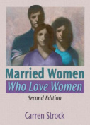 Married Women Who Love Women