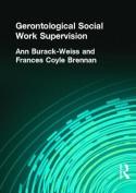 Gerontological Social Work Supervision