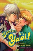Zowie! It's Yaoi!