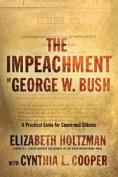 The Impeachment of George W. Bush