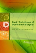 Basic Techniques of Ophthalmic Surgery