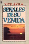 Seales de Su Venida [Spanish]