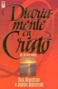 Diariamente En Cristo: Un Devocional [Spanish]