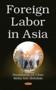 Foreign Labor in Asia
