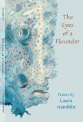 The Eyes of a Flounder: Poems