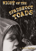 Night of the Spadefoot Toads