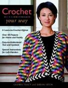 Crochet Your Way