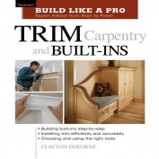 Trim Carpentry and Built-ins